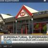 רוח מסתורית מציקה לעובדי סופרמרקט